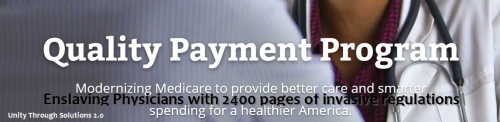 Quality Payment Program 2400 pages of governmental control